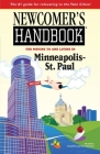 Newcomer's Handbook for Moving To and Living In Minneapolis-St. Paul Cover Image