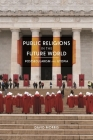 Public Religions in the Future World: Postsecularism and Utopia (Since 1970: Histories of Contemporary America) Cover Image