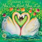 You Can Heal Your Life 2020 Wall Calendar: A Year of Inspirational Affirmations by Louise L. Hay Cover Image
