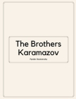 The Brothers Karamazov by Fyodor Dostoevsky Cover Image