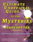 Ultimate Unofficial Guide to the Mysteries of Harry Potter (Analysis of Book 5) Cover Image