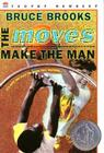 The Moves Make the Man Cover Image