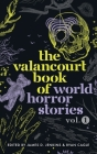 The Valancourt Book of World Horror Stories, volume 1 Cover Image