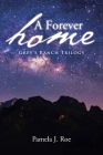 A Forever Home: Grey's Ranch Trilogy Cover Image