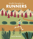 Mindful Thoughts for Runners: Freedom on the trail Cover Image
