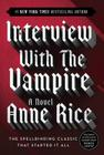 Interview with the Vampire (Vampire Chronicles #1) Cover Image