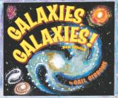Galaxies, Galaxies!( New & Updated Edition) Cover Image