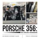Porsche 356: The Engine Handbook: An Engine Assembly Guide Cover Image
