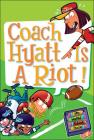 Coach Hyatt Is a Riot! (My Weird School Daze #4) Cover Image