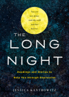 The Long Night: Readings and Stories to Help You through Depression Cover Image