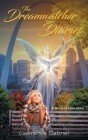 The Dreamwatcher Diaries: A St. Louis Love Story Cover Image