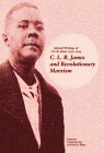 C. L. R. James and Revolutionary Marxism: Selected Writings of C.L.R. James 1939-1949 Cover Image