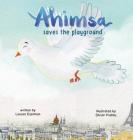 Ahimsa Saves the Playground Cover Image