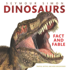 Dinosaurs: Fact and Fable Cover Image