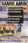 From Capitalism to Civilization: Reconstructing the Socialist Perspective Cover Image