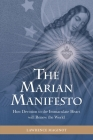The Marian Manifesto: How Devotion to the Immaculate Heart will Renew the World Cover Image