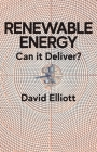 Renewable Energy: Can It Deliver? Cover Image