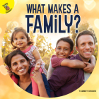 What Makes a Family? Cover Image