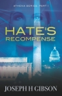 Hate's Recompense (Athena #1) Cover Image