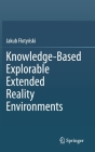 Knowledge-Based Explorable Extended Reality Environments Cover Image