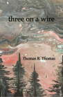 Three on a Wire Cover Image