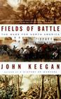 Fields of Battle: The Wars for North America Cover Image