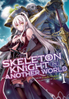 Skeleton Knight in Another World (Light Novel) Vol. 1 Cover Image