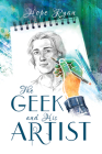 The Geek and His Artist Cover Image