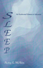 Sleep: An Unobserved Element in Education Cover Image