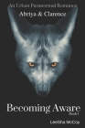 Becoming Aware: Book 1 Cover Image