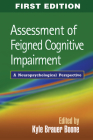 Assessment of Feigned Cognitive Impairment: A Neuropsychological Perspective Cover Image