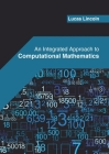 An Integrated Approach to Computational Mathematics Cover Image