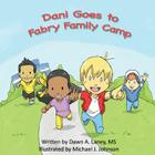 Dani Goes to Fabry Family Camp Cover Image