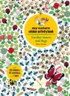 Garden Insects and Bugs: My Nature Sticker Activity Book Cover Image