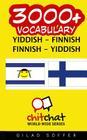 3000+ Yiddish - Finnish Finnish - Yiddish Vocabulary Cover Image