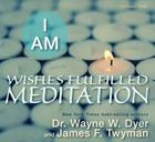 I AM Wishes Fulfilled Meditation Cover Image