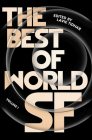 The Best of World SF: Volume 1 Cover Image