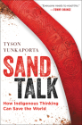 Sand Talk: How Indigenous Thinking Can Save the World Cover Image