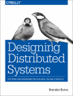 Designing Distributed Systems: Patterns and Paradigms for Scalable, Reliable Services Cover Image