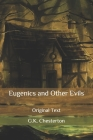 Eugenics and Other Evils: Original Text Cover Image