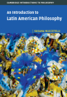 An Introduction to Latin American Philosophy (Cambridge Introductions to Philosophy) Cover Image