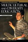 Multicultural and Diversity Education: A Reference Handbook (Contemporary Education Issues) Cover Image