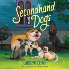 Secondhand Dogs Lib/E Cover Image