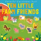 Ten Little Farm Friends Cover Image