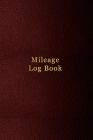Mileage Log Book: Small 6x9 inch mile logbook for business and tax expense tracking - Professional faux Red leather pattern design Cover Image