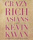 Crazy Rich Asians (Crazy Rich Asians Trilogy) Cover Image
