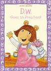 D.W. Goes to Preschool Cover Image