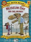 Museum Day-Día del Museo (We Both Read - Level K) Cover Image