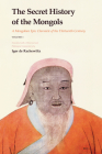 The Secret History of the Mongols (2 Vols): A Mongolian Epic Chronicle of the Thirteenth Century Cover Image