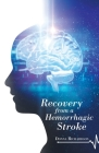 Recovery from a Hemorrhagic Stroke Cover Image